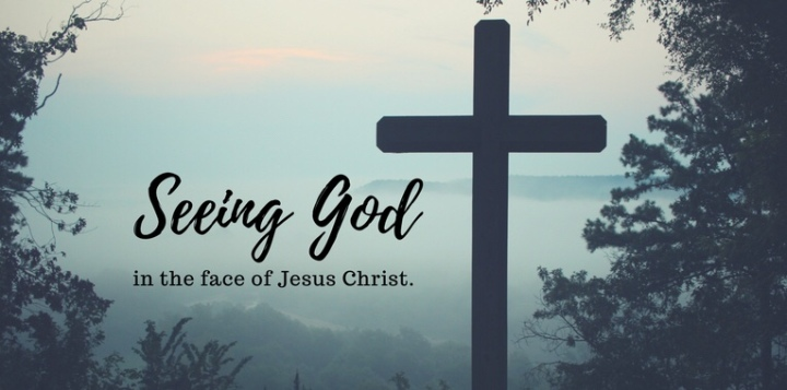 Seeing God in the Face of JesusChrist